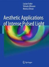 Aesthetic Applications of Intense Pulsed Light