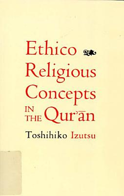 Ethico Religious Concepts in the Qur an PDF