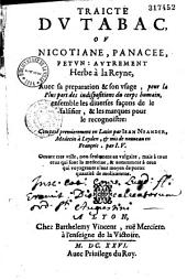 Traité du tabac ou nicotiane, panacée, petun: autrement herbe à la reyne... composé premièrement en latin par Jean Neander,... et mis de nouveau en français par J. V... [Veyras.] Auquel avons ajouté un traité de la thériaque [par L. Catelan]