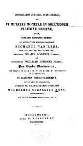 Dissertatio juridica inauguralis: de vi mutatae monetae in solutionem pecuniae debitae