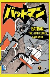 Batman: The Jiro Kuwata Batmanga (2014-) #6