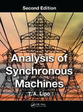 Analysis of Synchronous Machines: Edition 2