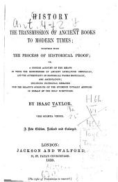 History of the transmission of ancient books to modern times, etc