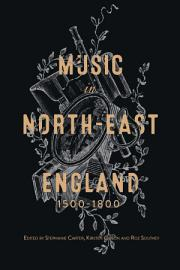 Music in North east England  1500 1800 PDF