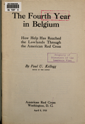 The Fourth Year in Belgium: How Help is Reaching the Lowlands Through the American Red Cross