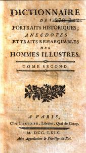 Dictionnaire des portraits historiques, anecdotes, et traits remarquables des hommes illustres: Volume2