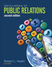 Encyclopedia of Public Relations: Edition 2