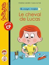 Le crayon magique, Tome 01: Le cheval de Lucas