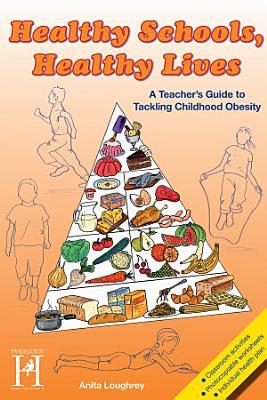 Healthy Schools  Healthy Lives PDF