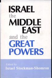 Israel, the Middle East, and the Great Powers