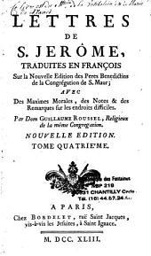 Lettres de S. Jérosme, traduites en français, sur la nouvelle éd. des Pères Bénédictins de la congrégation de S. Maur.. par Dom Guillaume Roussel
