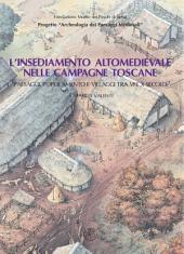 L'insediamento altomedievale nelle campagne toscane. Paesaggi, popolamento e villaggi tra VI e X secolo