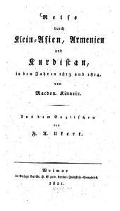 Reise durch Klein-Asien, Armenien und Kurdistan: in den Jahren 1813 und 1814 ...