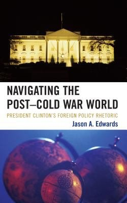 Navigating the Post Cold War World