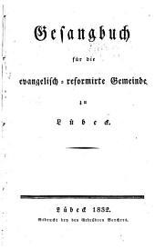 Gesangbuch für die evangelisch-reformirte Gemeinde zu Lübeck