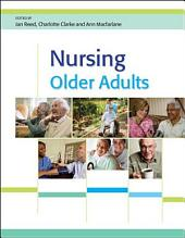 Nursing Older Adults: Partnership Working