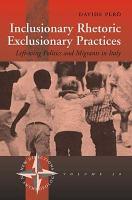 Inclusionary Rhetoric exclusionary Practices PDF