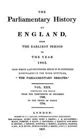 "Cobbett's Parliamentary History of England: From the Norman Conquest, in 1066. To the Year, 1803. From which Last-mentioned Epoch it is Continued Downwards in the Work Entitled, ""Cobbett's Parliamentary Debates"" ..."