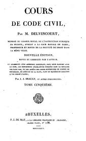 Cours de code civil: Volume5