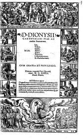 D. Dionysii Carthvsiani Piae Ac eruditae Enarrationes In Lib. Iob, Tobiae, Iudith, Hester, Esdrae, Nehemiae, I. Machabaeorum, II. Machabaeorum