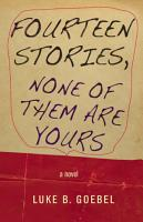 Fourteen Stories  None of Them Are Yours PDF