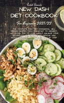 New Dash Diet Cookbook for Beginners 2021/22