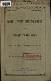 South African Diamond Fields: And the Journey to the Mines