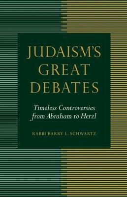 Judaism s Great Debates