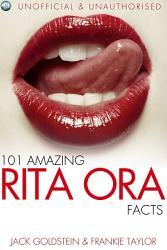 101 Amazing Rita Ora Facts Book PDF