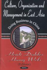 Culture, Organization and Management in East Asia