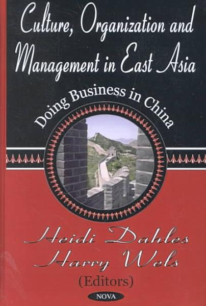 Culture  Organization and Management in East Asia