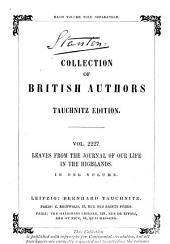 Leaves from the Journal of Our Life in the Highlands: 1848-1861 ...