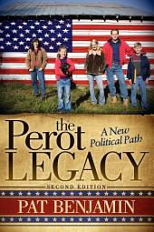 The Perot Legacy: A New Political Path, Edition 2