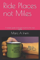 Ride Places Not Miles