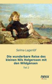 Die wunderbare Reise des kleinen Nils Holgersson mit den Wildgänsen: Teil 2