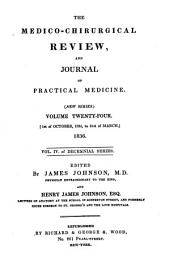 The Medico-chirurgical Review and Journal of Practical Medicine: Volume 24
