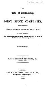 The Law of Partnership, and of Joint Stock Companies ... Second edition