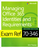 Exam Ref 70 346 Managing Office 365 Identities and Requirements PDF