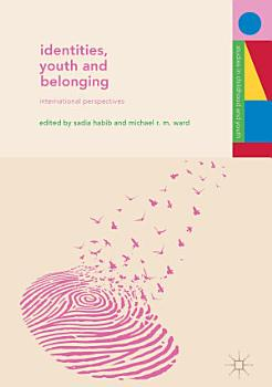 Identities  Youth and Belonging PDF