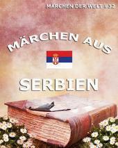 Märchen aus Serbien (Märchen der Welt)
