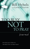 Too Busy Not to Pray Journal