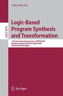 Logic Based Program Synthesis and Transformation PDF
