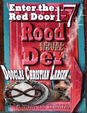 Rood Der: 17: Enter the Red Door