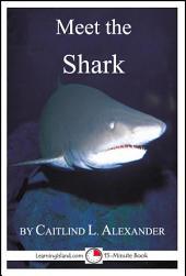 Meet the Shark: A 15-Minute Book