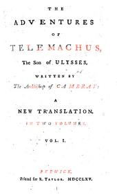 The Adventures of Telemachus, the Son of Ulysses: Volume 1