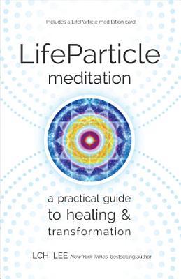 LifeParticle Meditation