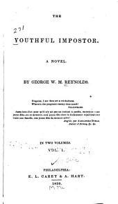 The Youthful Impostor: A Novel ...