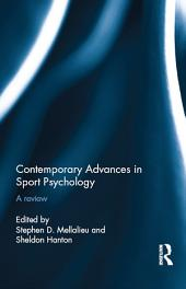 Contemporary Advances in Sport Psychology: A Review