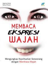 Membaca Ekspresi Wajah