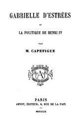 Gabrielle d'Estrées et la politique de Henri IV